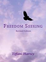 Freedom Seeking