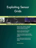 Exploiting Sensor Grids Complete Self-Assessment Guide