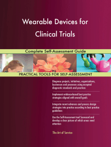 Wearable Devices for Clinical Trials Complete Self-Assessment Guide