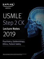 USMLE Step 2 CK Lecture Notes 2019: Psychiatry, Epidemiology, Ethics, Patient