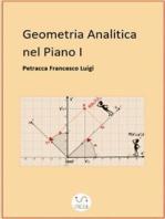 Geometria Analitica nel Piano I (La retta)