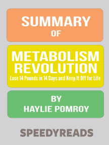 Summary of Metabolism Revolution: Lose 14 Pounds in 14 Days and Keep It Off for Life
