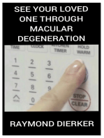SEE Your Loved One through Macular Degeneration