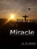 How to Ask for a Miracle