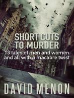 Short Cuts to Murder