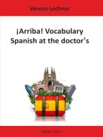 ¡Arriba! Vocabulary: Spanish at the doctor's