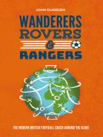 Wanderers, Rovers & Rangers