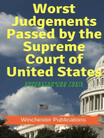 Worst Judgements Passed by the Supreme Court of United States: Understanding Their Reasoning and Logic
