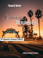 Decisioni Difficili (#3 della serie California Dreaming)