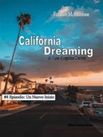 Un Nuovo Inizio (#4 della serie California Dreaming)