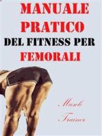 Manuale Pratico del Fitness per Femorali