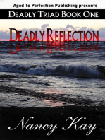 Deadly Reflection