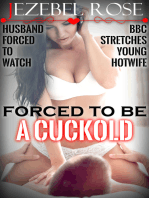 Forced to be a Cuckold