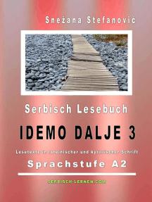 """Serbisch Lesebuch """"Idemo dalje 3"""": Sprachstufe A2: Serbisch lernen"""