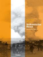 Vulkanische Reise