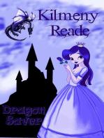 Dragon Saver (A Short Story)
