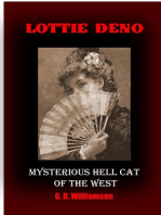 Lottie Deno - Mysterious Hell Cat of the West