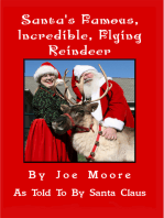 Santa's Famous, Incredible, Flying Reindeer