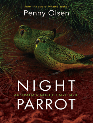 Night Parrot by Penny Olsen - Book - Read Online