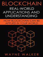 Blockchain: Real-World Applications And Understanding