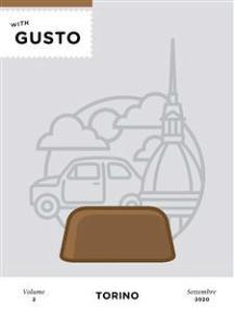 Torino WithGusto: TravelWithGusto