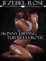Skinny Dipping Turned Erotic