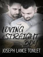 Loving a Straight Boy