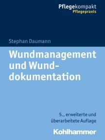 Wundmanagement und Wunddokumentation