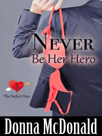 Never Be Her Hero (The Perfect Date, #5)