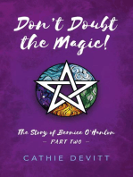 Don't Doubt the Magic!