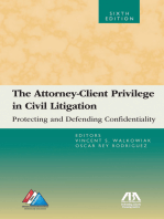 The Attorney-Client Privilege in Civil Litigation: Protecting and Defending Confidentiality