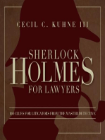 Sherlock Holmes for Lawyers: 100 Clues for Litigators from the Master Detective