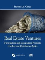 Real Estate Ventures: Formulating and Interpreting Promote Hurdles and Distribution Splits