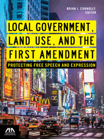 Local Government, Land Use, and the First Amendment: Protecting Free Speech and Expression