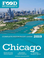 Chicago 2019 -The Food Enthusiast's Complete Restaurant Guide