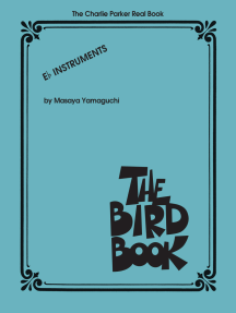 The Charlie Parker Real Book: The Bird Book E-Flat Instruments