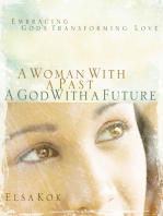 A Woman with a Past, A God with a Future