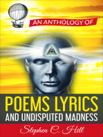 An Anthology of Poems, Lyrics and Undisputed Madness