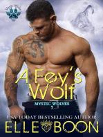 A Fey's Wolf