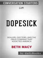 Dopesick: Dealers, Doctors, and the Drug Company that Addicted America by Beth Macy | Conversation Starters