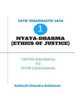 Nyaya-Dharma (Ethics of Justice) : Truth (Dharma) Vs Hype (Adharma)