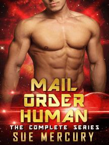 Mail Order Human: The Complete Series