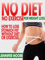No Diet No Exercise For Weight Loss