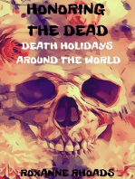 Honoring the Dead- Death Holidays Around the World