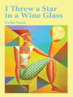 I Threw a Star in a Wine Glass
