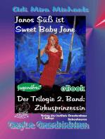 Janos Süß ist Sweet Baby Jane 02
