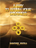 A Way to Affirm Your Greatness