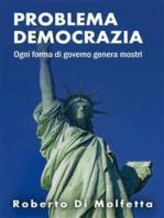 I Problemi della Democrazia