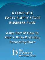 A Complete Party Supply Store Business Plan: A Key Part Of How To Start A Party & Holiday Decorating Store