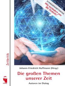 Die großen Themen unserer Zeit: Autoren im Dialog. 26. Ausgabe